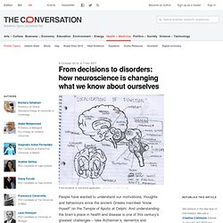 From decisions to disorders: how neuroscience is changing what we know about ourselves