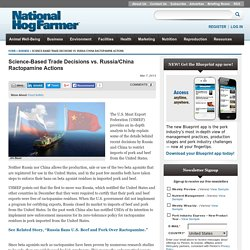 NATIONAL HOG FARMER 07/03/13 Science-Based Trade Decisions vs. Russia/China Ractopamine Actions