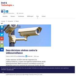 Deux décisions sévères contre la vidéosurveillance