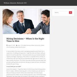 Hiring Decisions – When Is the Right Time to Hire – William Almonte, Mahwah CEO