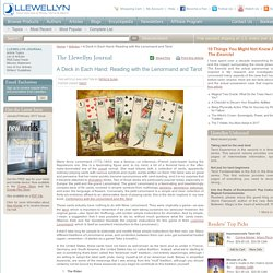 A Deck in Each Hand: Reading with the Lenormand and Tarot