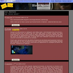 Blade Runner - Deckard, réplicant ?