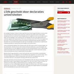 LSVb geschokt door declaraties universiteiten