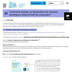 Comment remplir sa déclaration de revenus artistiques 2019 (Urssaf du Limousin) ? - La Maison des Artistes : La Maison des Artistes