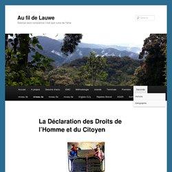 La Déclaration des Droits de l'Homme et du Citoyen - Au fil de LauweAu fil de Lauwe