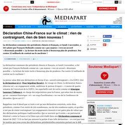 Déclaration Chine-France sur le climat: rien de contraignant, rien de bien nouveau!