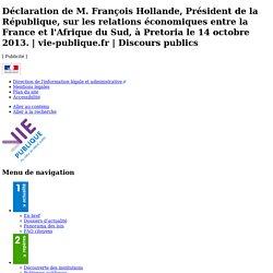 Déclaration de M. François Hollande, Président de la République, sur les relations économiques entre la France et l'Afrique du Sud, à Pretoria le 14 octobre 2013. - vie-publique.fr