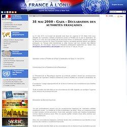 31 mai 2010 - Gaza - Déclaration des autorités françaises - FRAN