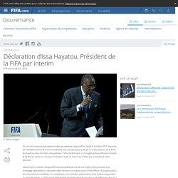 Déclaration d'Issa Hayatou, Président de la FIFA par interim