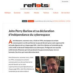 John Perry Barlow et sa déclaration d'indépendance du cyberespace