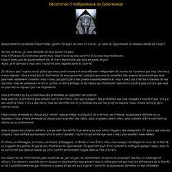 Déclaration d'indépendance du Cybermonde. (John Perry Barlow)