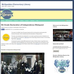 5th Grade Declaration of Independence Webquest : McSpedden Elementary Library