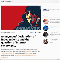Anonymous' Declaration of Independence and the question of Internet sovereignty