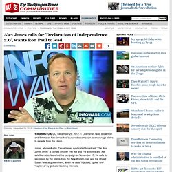 Alex Jones calls for 'Declaration of Independence 2.0', wants Ron Paul to lead