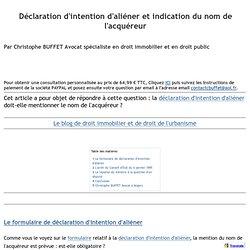 Déclaration d'intention d'aliéner et indication du nom de l'acquéreur