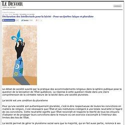 Déclaration des Intellectuels pour la laïcité - Pour un Québec laïque et pluraliste