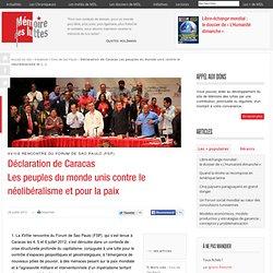Déclaration de Caracas Les peuples du monde unis contre le néolibéralisme et pour la paix