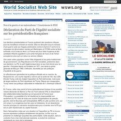Déclaration du Parti de l'égalité socialiste sur les présidentielles françaises