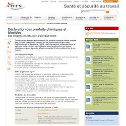 INRS 29/10/12 Déclaration des produits chimiques et biocides - Des missions de collecte et d'enregistrement