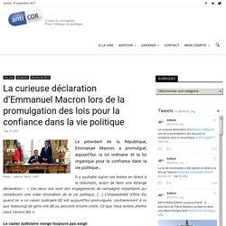La curieuse déclaration d'Emmanuel Macron lors de la promulgation des lois pour la confiance dans la vie politique