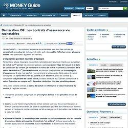 Déclaration ISF : les contrats d'assurance vie rachetables - Money Guide