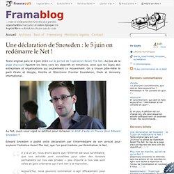 Une déclaration de Snowden : le 5 juin on redémarre le Net