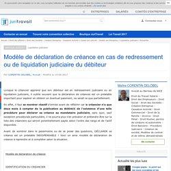 Modèle de déclaration de créance en cas de redressement ou de liquidation judiciaire du débiteur