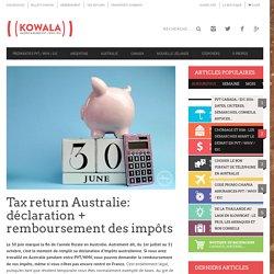 Tax return Australie: déclaration + remboursement impôts