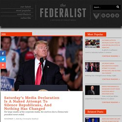 Saturday's Media Declaration Is A Naked Attempt To Silence Republicans, And Nothing Has Changed - The Federalist