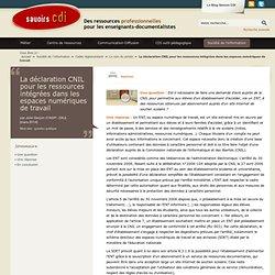 La déclaration CNIL pour les ressources intégrées dans les espaces numériques de travail