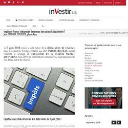 Impôts en France : déclaration de revenus 2016 des expatriés