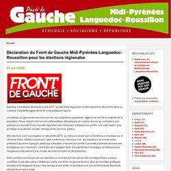 Déclaration du Front de Gauche Midi-Pyrénées-Languedoc-Roussillon pour les élections régionales