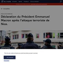 Déclaration du Président Emmanuel Macron après l'attaque terroriste de Nice.