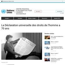 La Déclaration universelle des droits de l'homme a 70 ans – ONU France