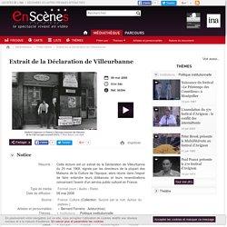 En scènes : le spectacle vivant en vidéo - Extrait de la Déclaration de Villeurbanne