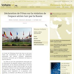 Déclaration de l'Otan sur la violation de l'espace aérien turc par la Russie