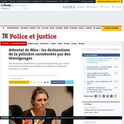 Attentat de Nice: les déclarations de la policière corroborées par des témoignages