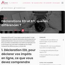 Déclarations EDI et EFI, quelles différences ? - ECL DIRECT