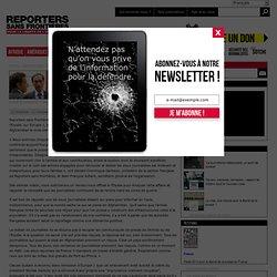 Reporters Sans Frontières - Des déclarations choquantes du secré