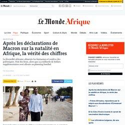 Après les déclarations de Macron sur la natalité en Afrique, la vérité des chiffres