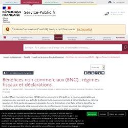 Bénéfices non commerciaux (BNC): régimes fiscaux et déclarations - professionnels