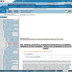 Régimes d'imposition et obligations déclaratives et comptables - Obligations d'ordre comptable - Tenue d'une comptabilité ou d'un livre spécial