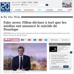 Fake news: Fillon déclare à tort que les médias ont annoncé le suicide de Penelope