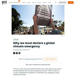 Why we must declare a global climate emergency