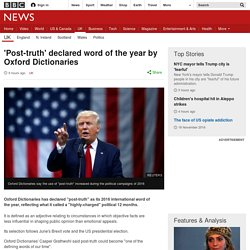 'Post-truth' declared word of the year by Oxford Dictionaries