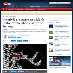 Vie privée : la guerre est déclarée contre l'exploitation massive de données