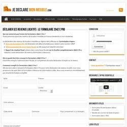 Déclarer ses revenus locatifs : le formulaire 2042 C PRO