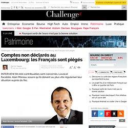 Comptes non déclarés au Luxembourg: les Français sont piégés