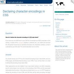 C I18N FAQ: Déclaration du codage de caractères utilisé dans un fichier CSS
