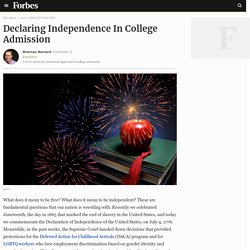 Declaring Independence In College Admission